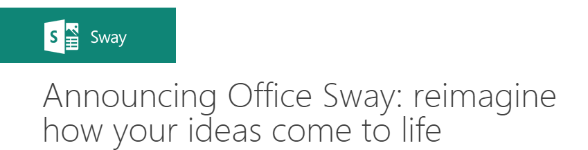 Microsoft Sway – The new One Note?